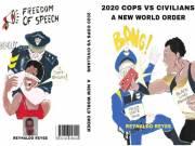 2020 COPS VS CIVILIANS A NEW WORLD ORDER
