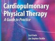 Cardiopulmonary Physical Therapy: A Guide to Practice Fourth Edition