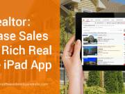 Powerful iPad app solutions for Real Estate & Realtor biz