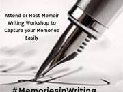 Attend or Host Memoir Writing Workshop to Capture your Memories Easily