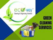 Eco Friendly Cleaning Services | Eco-Way Cleaning & Organizing Solutions