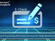 Understanding and Process Flow of E-Check Processing