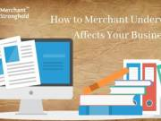 What is Merchant Underwriting and Why It's Important