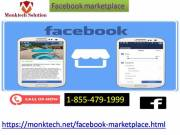 Call 1-855-479-1999, to jump your business into Facebook marketplace