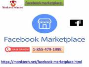 Call 1-855-479-1999 and get all regarding Facebook marketplace