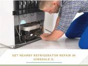 Get nearby refrigerator repair in Hinsdale IL