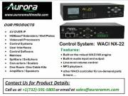 IP Specific Control System | WACI NX - 22 | Aurora Multimedia