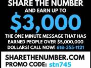 SHARE THE NUMBER AND EARN UP TO $3,000 DOLLARS!