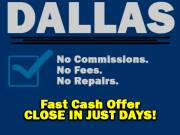 Sell your house for cash in Dallas, ANY condition or situation