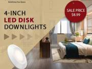 Install 4'' LED disk Downlights and Have Relaxed Lighting For At least 6 Years