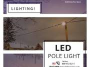 Install LED Pole Lights that can withstand all weather conditions