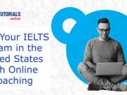 Fulfil Your IELTS Dream in the United States with Online Coaching