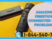 Amazon Fire Stick Connected with problems